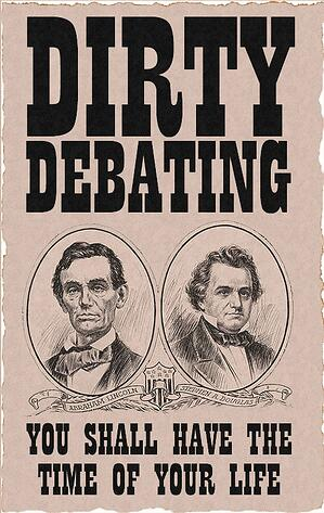 Lincoln-Douglas-Dirty-Debating